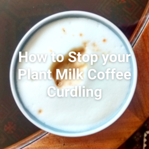 How To Stop Your Plant Milk Coffee Curdling #frifran #glutenfree #vegan #coconutfree #glutenfreevegan #gfvegan